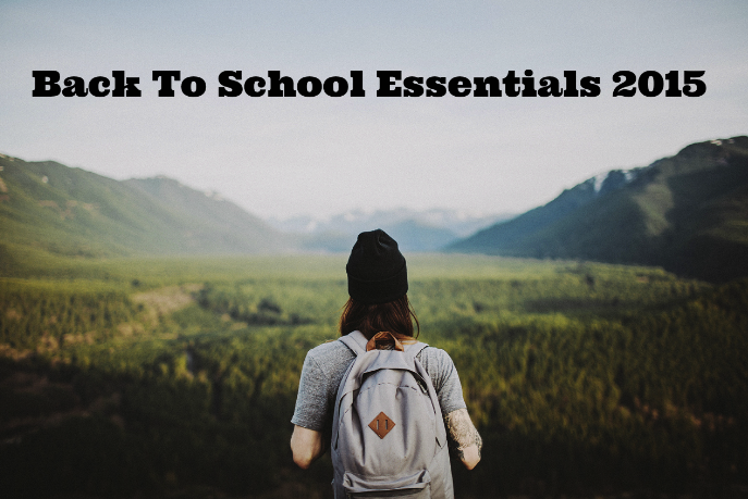 1 Back To School Essentials 2015